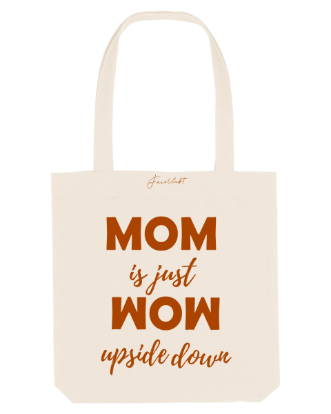 Tasche natur, MOM is just WOW upside down